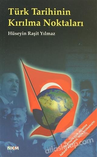 TÜRK TARİHİNİN KIRILMA NOKTALARI (  )