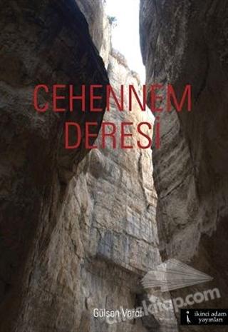 CEHENNEM DERESİ (  )