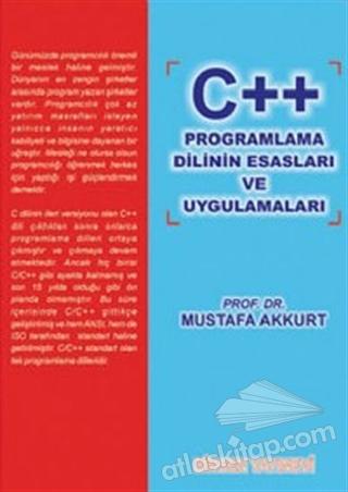 C ++ PROGRAMLAMA DİLİNİN ESASLARI VE UYGULAMALARI (  )