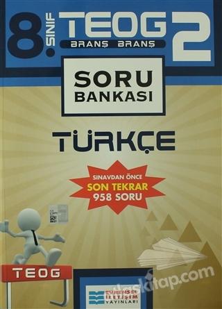 8. SINIF TEOG 2 TÜRKÇE SORU BANKASI (  )