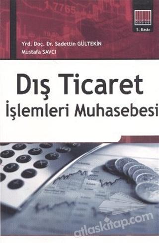 DIŞ TİCARET İŞLEMLERİ MUHASEBESİ (  )