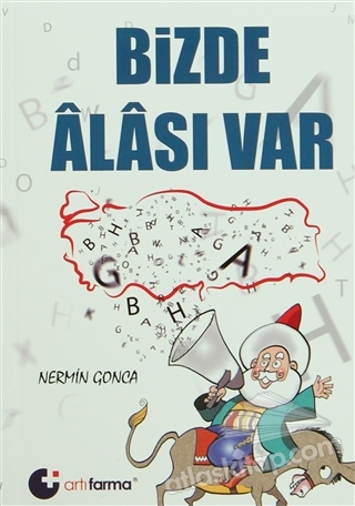 BİZDE ALASI VAR (  )