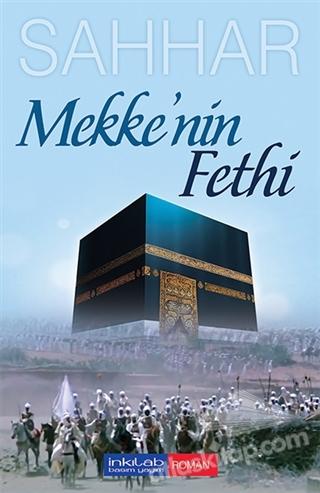 MEKKE'NİN FETHİ (  )