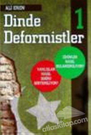 DİNDE DEFORMİSTLER 1 (  )