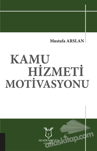 KAMU HİZMETİ MOTİVASYONU (  )