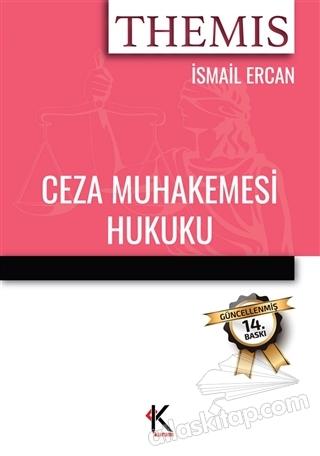 THEMİS - CEZA MUHAKEMESİ HUKUKU (  )