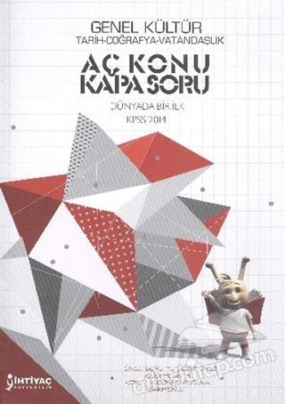2014 KPSS GENEL KÜLTÜR - AÇ KONU / KAPA SORU ( TARİH - COĞRAFYA - VATANDAŞLIK )