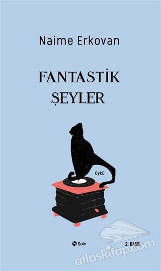 FANTASTİK ŞEYLER (  )