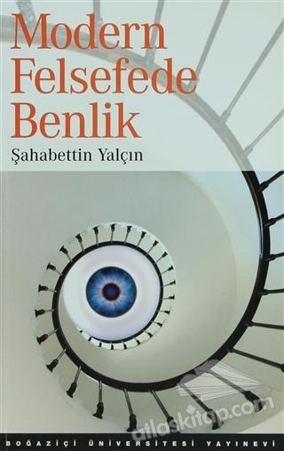 MODERN FELSEFEDE BENLİK (  )