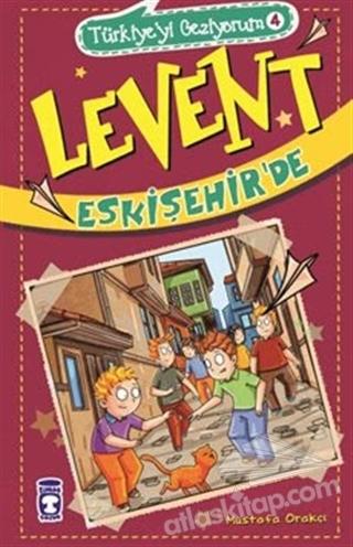 TÜRKİYE'Yİ GEZİYORUM 4 - LEVENT ESKİŞEHİR'DE (  )