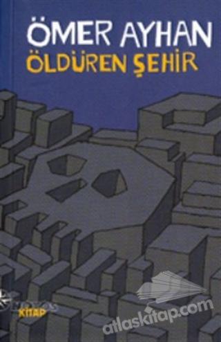 ÖLDÜREN ŞEHİR (  )