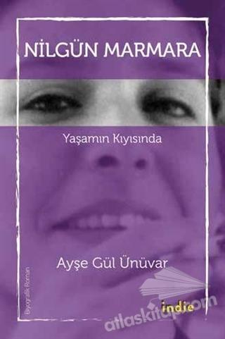 NİLGÜN MARMARA - YAŞAMIN KIYISINDA (  )