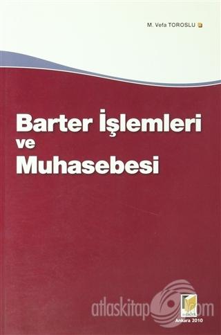 BARTER İŞLEMLERİ VE MUHASEBESİ (  )