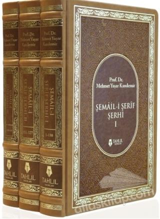ŞEMAİL-İ ŞERİF ŞERHİ (3 KİTAP TAKIM) (  )