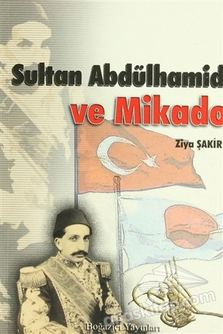 SULTAN ABDÜLHAMİD VE MİKADO (  )