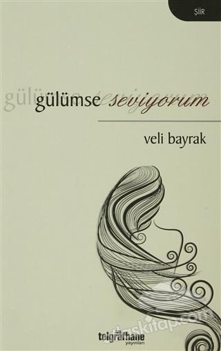 GÜLÜMSE SEVİYORUM (  )