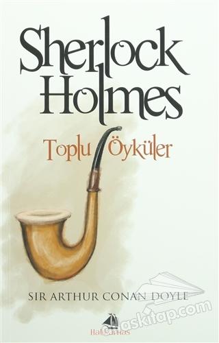 SHERLOCK HOLMES -TOPLU ÖYKÜLER (  )