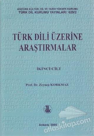 TÜRK DİLİ ÜZERİNE ARAŞTIRMALAR 2. CİLT (  )