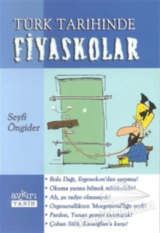 TÜRK TARİHİNDE FİYASKOLAR (  )