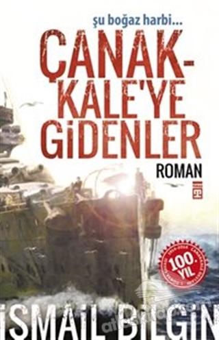ÇANAKKALE'YE GİDENLER (  )