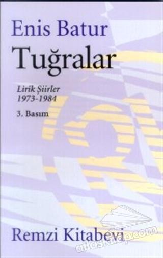 TUĞRALAR LİRİK ŞİİRLER 1973-1984 (  )