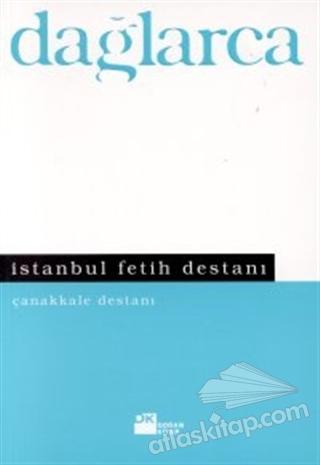 İSTANBUL FETİH DESTANI ÇANAKKALE DESTANI (  )