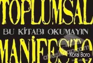 TOPLUMSAL MANİFESTO 2 (  )