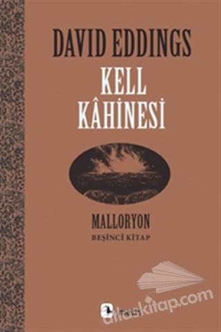 KELL KAHİNESİ ( MALLORYON 5. KİTAP )
