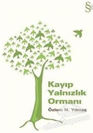 KAYIP YALNIZLIK ORMANI (  )
