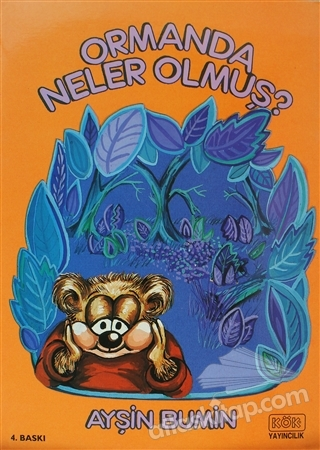 ORMANDA NELER OLMUŞ (  )