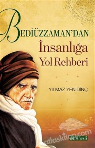 BEDİÜZZAMA'DAN İNSANLIĞA YOL REHBERİ (  )