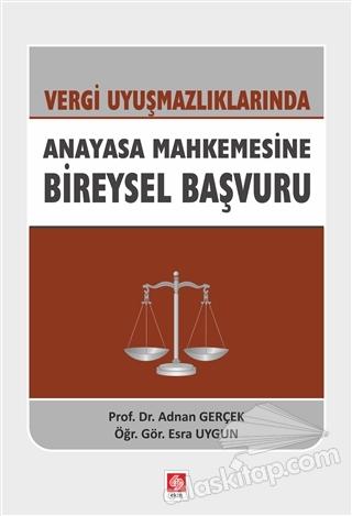 VERGİ UYUŞMAZLIKLARINDA ANAYASA MAHKEMESİNE BİREYSEL BAŞVURU (  )