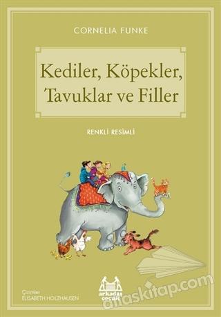 KEDİLER, KÖPEKLER, TAVUKLAR VE FİLLER (  )