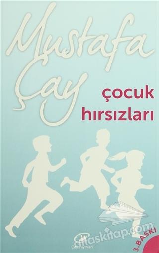 ÇOCUK HIRSIZLARI (  )