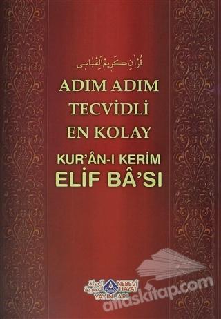 ADIM ADIM TECVİDLİ EN KOLAY KUR'AN-I KERİM ELİF BA'SI (  )
