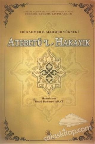 ATEBETÜ'L-HAKAYIK (  )