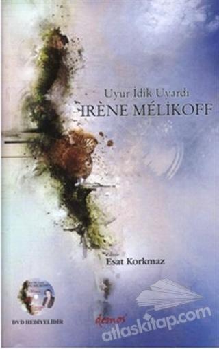 UYUR İDİK UYARDI - IRENE MELİKOFF (  )