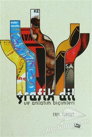 GRAFİK DİL VE ANLATIM BİÇİMLERİ (  )