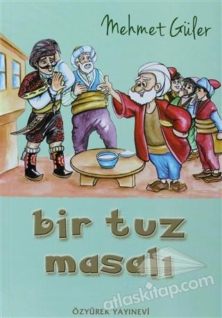 BİR TUZ MASALI (  )