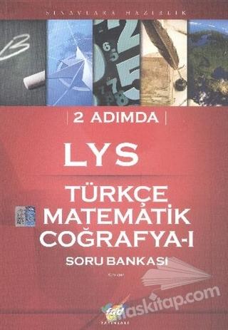 FDD 2 ADIMDA LYS TÜRKÇE - MATEMATİK - COĞRAFYA 1 SORU BANKASI (  )
