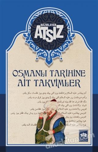 OSMANLI TARİHİNE AİT TAKVİMLER (  )