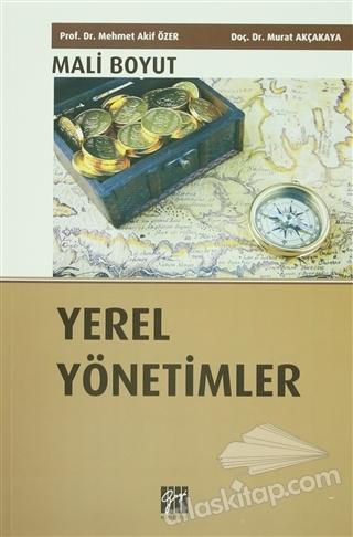 YEREL YÖNETİMLER : MALİ BOYUT (  )
