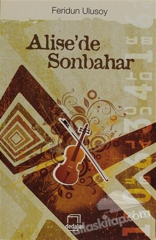 ALİSE'DE SONBAHAR (  )