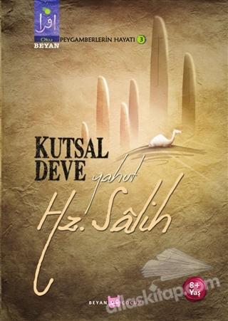 KUTSAL DEVE YAHUT HZ. SALİH (  )