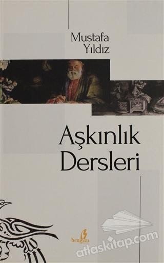 AŞKINLIK DERSLERİ (  )