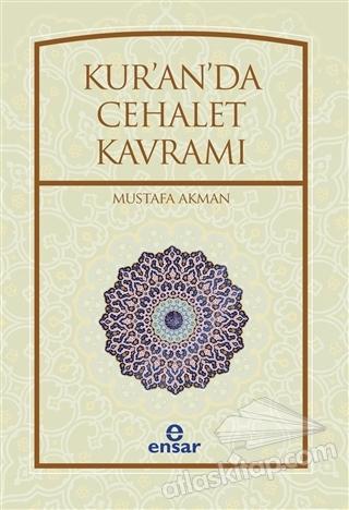 KUR'AN'DA CEHALET KAVRAMI (  )
