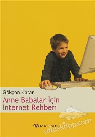 ANNE BABALAR İÇİN İNTERNET REHBERİ (  )