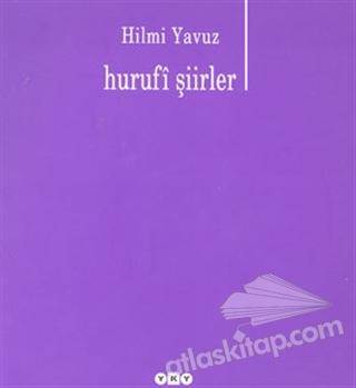 HURUFİ ŞİİRLER (  )