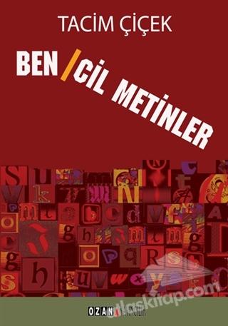 BENCİL METİNLER (  )