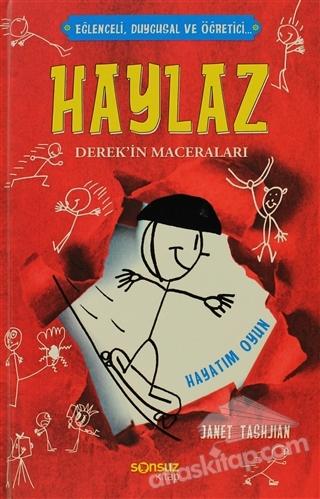 HAYLAZ DEREK'İN MACERALARI - HAYATIM OYUN ( EĞLENCELİ, DUYGUSAL VE ÖĞRETİCİ... )